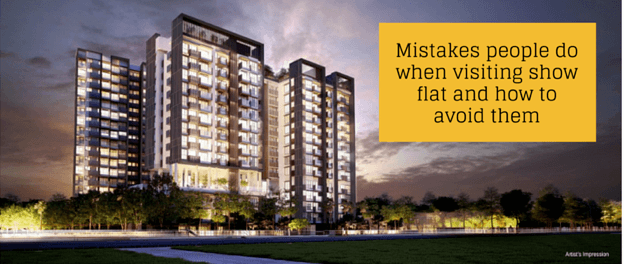 Mistakes people do when visiting showflat
