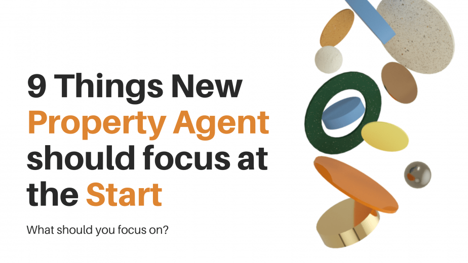 9 things new property agent to focus at the start